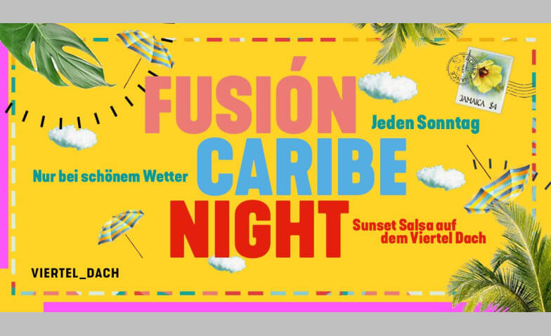 Fusion Caribe Night Viertel Klub | Dach Tickets
