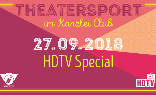 Theatersport im Kanzlei Club / HDTV-Special (HDTV vs. Blu-Ray) Kanzlei Club Zürich Tickets