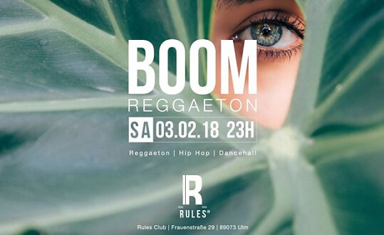 Boom Reggaeton w/ DJ SPF & DEEKY - Rules Club Ulm Rules Club Ulm Tickets