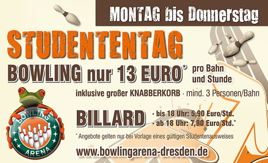 STUDENTENTAG BOWLING-ARENA Dresden Tickets