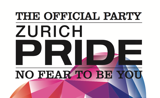The Official Zurich Pride Party - NO FEAR TO BE YOU Tickets